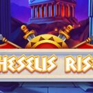 Theseus Rises Slot