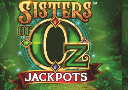 Sisters of Oz Jackpots Slot